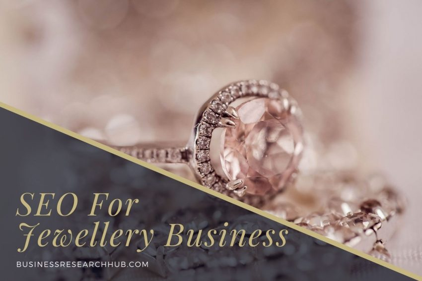 SEO For Your Jewellery Business